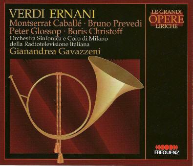 Verdi -Ernani - Gavazzeni, Caballé, Prevedi, Christoff : CLA 3161